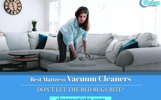 Best Mattress Vacuum Cleaners – Don't let the bed bugs bite!